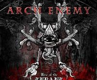 "ARCH ENEMY ""Rise Of The Tyrant"" – tas pats trafaretas"