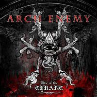 "ARCH ENEMY ""Rise Of The Tyrant"" – tas pats trafaretas"