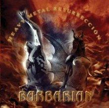 """BARBARIAN """"Heavy Metal Resurreccion"""" – šiuolaikinės 80-ųjų metalo mados ispaniškai"""