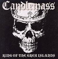 "CANDLEMASS ""King Of The Grey Islands"" – permainos ne visada yra blogai"