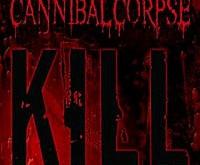 """CANNIBAL CORPSE """"Kill"""" – kai kurie dalykai nesikeičia niekada"""