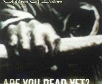 "CHILDREN OF BODOM ""Are You Dead Yet?"" – dar nemirę, bet..."
