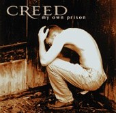 "CREED ""My Own Prison"" (Wind-up Records, 1997)"