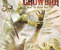 """CROWBAR """"Sever The Wicked Hand"""" – naujas sludge metalo korifėjų darbas"""