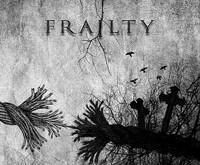 FRAILTY EP – lemties trapumas ir muzikos stiprybė