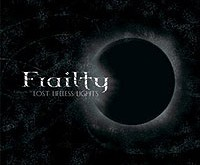 "Review: FRAILTY ""Lost Lifeless Lights"" – When the Lights Fade Away..."