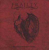 "FRAILTY ""Silence Is Everything"" – kai tyla skamba"