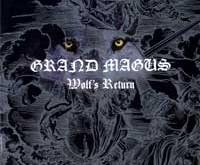 """GRAND MAGUS """"Wolf's Return"""" — kažkas, atrodantis kaip vilkas, sugrįžo…"""