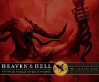 "HEAVEN AND HELL ""The Devil You Know"" – tie, kurie velnią pažįsta geriausiai"