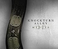 """KNOCKTURN ALLEY """"Medusa"""" – prie Maltos krantų medūzos plaukioja sunkiuoju ritmu"""