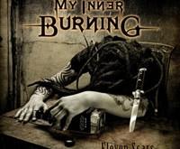 """MY INNER BURNING """"Eleven Scars"""" – kolektyvas apie save prabyla pakankamai garsiai"""