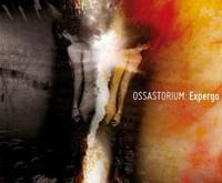 "OSSASTORIUM ""Expergo"" – nelinksmos mintys"