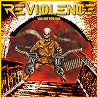 """REVIOLENCE """"Violent Phoenix"""" – įtūžęs brazilų feniksas iš pelenų"""
