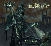 "SOUL STEALER ""Feel the Steal"" – kas vagia mūsų sielas?"