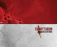 """SVARTTHRON """"Kraujo Estetika"""" – kvieskit sanitarus"""