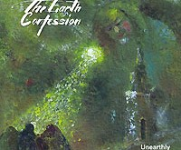"THE EARTH CONFESSION ""Unearthly Refrains"" – paveikus ir įsimintinas albumas"