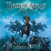"""THUNDERTALE """"Warriors of Thunder"""" – sukirtus žaibu, griausmu, kalaviju"""