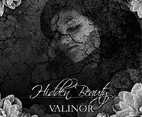 "VALINOR ""Hidden Beauty"" – per giliai paslėptas grožis"