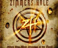 "ZIMMERS HOLE ""When You Were Shouting At The Devil..."" – ""mirtis pozeriams!"""