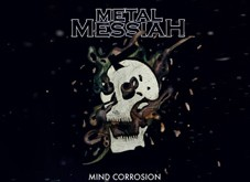 "METAL MESSIAH - new EP ""Mind Corrosion"""