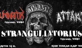 STRANGULIATORIUS, ELIMINATOR, ATTAKTIX