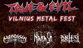 """Šeštadienį Vilniuje – """"True & Evil Vilnius Metal Fest"""""""