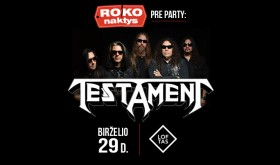 Amerikos thrash metalo dievų TESTAMENT koncertas Vilniuje – šiandien