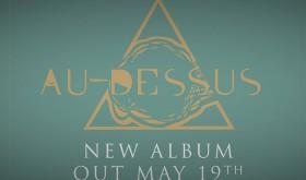 AU-DESSUS antrąjį albumą išleis prancūzai