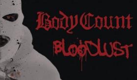 """BODY COUNT albumas """"Bloodlust"""" pasirodys kovą"""