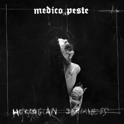 Medico-Peste---Herzogian-Darkness