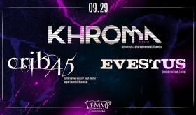 KHROMA, CRIB45, EVESTUS