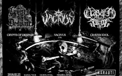 CRYTPS OF DESPAIR, VACIVUS, CRAVEN IDOL