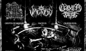 CRYTPS OF DESPAIR, VACIVUS, CRAVEN IDOL