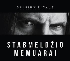 STABMELDZIO-MEMUARAI-Dainius-Zickus-BOOK-400x400m
