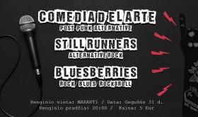 Comedia d'el Arte, Still Runners, BluesBerries