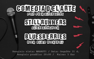 Comedia d'el Arte, Still Runners, BluesBerries