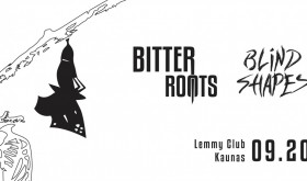 Bitter Roots // Blind Shapes // Džemas