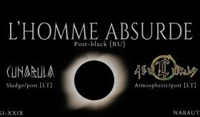 L'homme Absurde (RU), Cunabula (LT), Aeulurus (LT)