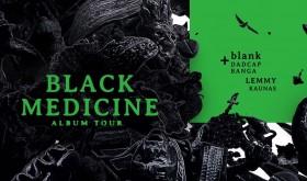 Blank x dadcap x Banga | Black Medicine Tour: Kaunas