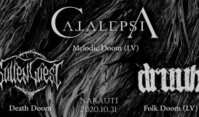 Catalepsia, Sullen Guest, Druun
